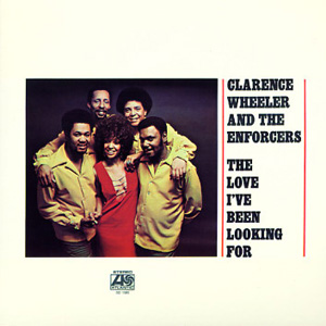 clarence-wheeler_the-love-ive-been-looking-for